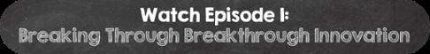 Transit talks - Breaking through Breakthrough Innovation